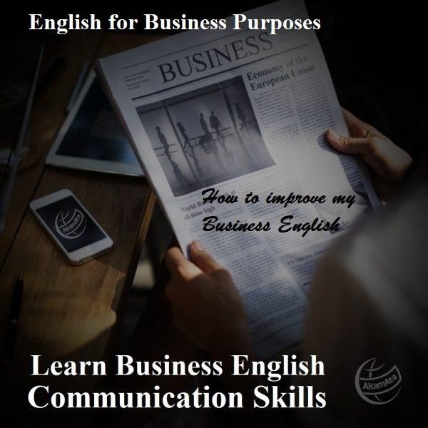How to improve my Business English Iran AKAM ATAچیکار کنم زبان انگلیسیم خوب بشه؟