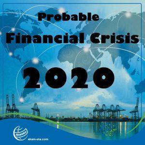 Global Financial Crisis 2020 AKAM ATA Anzali Free Zone Co. Iran