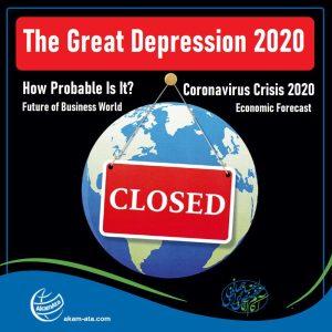 The Great Depression 2020, World Economic Collapse 2020 the US economy collapse coronavirus crisis